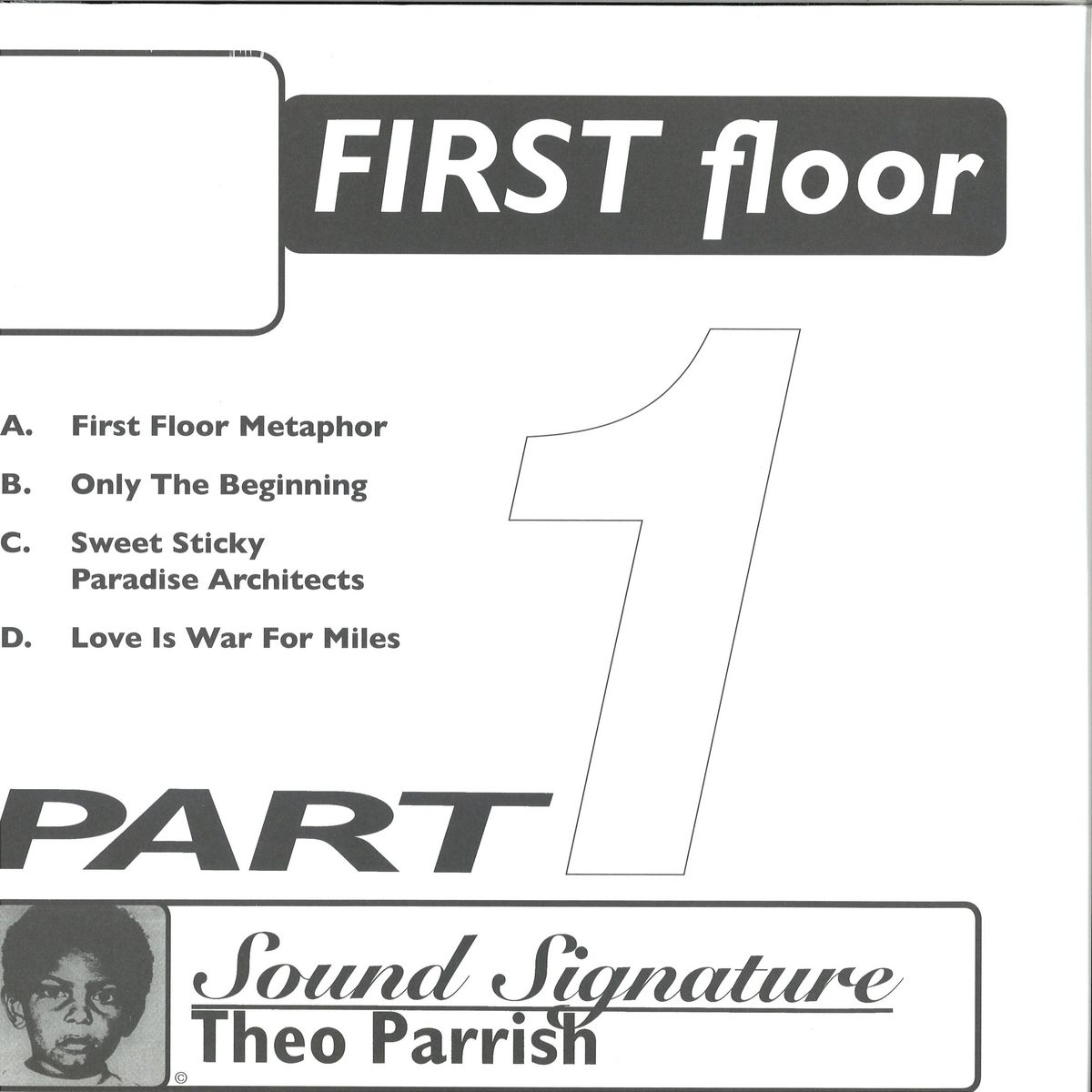 THEO PARRISH - FIRST FLOOR PT 1